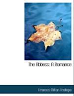 The Abbess af Frances Milton Trollope