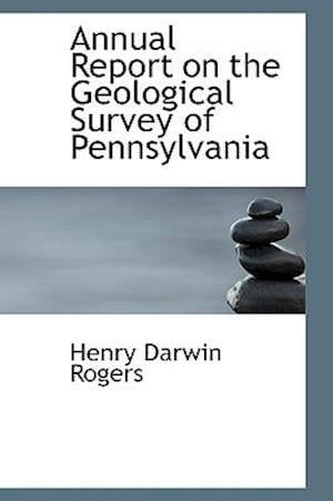 Annual Report on the Geological Survey of Pennsylvania