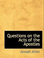 Questions on the Acts of the Apostles