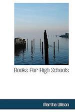 Books for High Schools af Martha Wilson