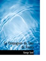 Le Compagnon du Tour de France (Large Print Edition)