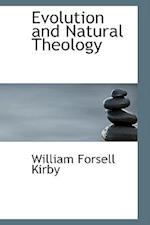 Evolution and Natural Theology af William Forsell Kirby