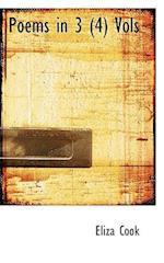 Poems in 3 (4) Vols af Eliza Cook