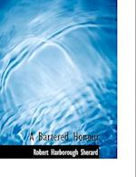 A Bartered Honour af Robert Harborough Sherard