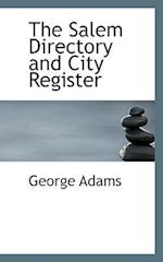 The Salem Directory and City Register af George Adams
