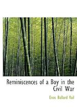 Reminiscences of a Boy in the Civil War (Large Print Edition)