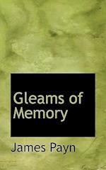 Gleams of Memory af James Payn