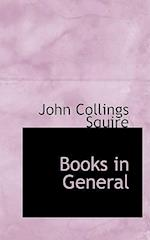 Books in General af John Collings Squire