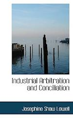 Industrial Arbitration and Conciliation