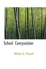 School Composition af William H. Maxwell