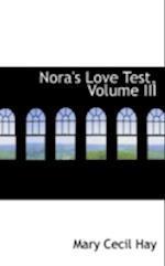 Nora's Love Test, Volume III