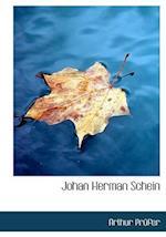 Johan Herman Schein af Arthur Prufer