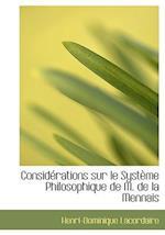 Considacrations Sur Le Systaume Philosophique de M. de La Mennais af Henri-Dominique Lacordaire