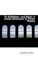 To Ruhleben and Back af Geoffrey Pyke