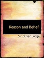 Reason and Belief af Oliver Lodge