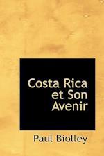 Costa Rica Et Son Avenir af Paul Biolley