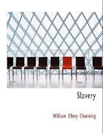 Slavery af William Ellery Channing