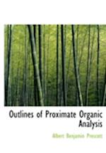 Outlines of Proximate Organic Analysis (Large Print Edition)