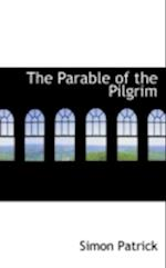 The Parable of the Pilgrim af Simon Patrick