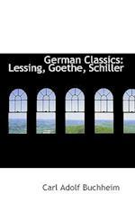 German Classics af Carl Adolf Buchheim