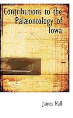 Contributions to the Palabontology of Iowa