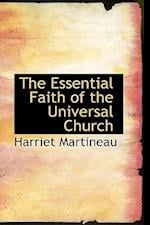 The Essential Faith of the Universal Church