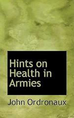 Hints on Health in Armies af John Ordronaux
