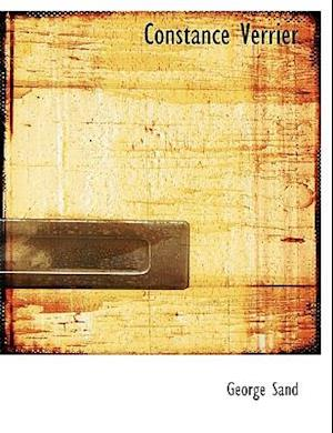 Bog, hardback Constance Verrier (Large Print Edition) af George Sand
