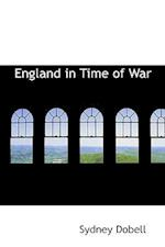 England in Time of War af Sydney Dobell