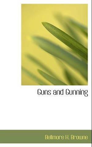 Guns and Gunning