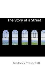 The Story of a Street af Frederick Trevor Hill