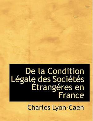 Bog, paperback de La Condition Lacgale Des Sociactacs a Trangacres En France af Charles Lyon-Caen