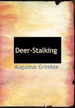 Deer-Stalking af Augustus Grimble