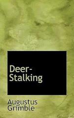 Deer-Stalking