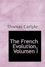 The French Evolution, Volumen I