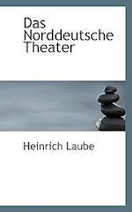 Das Norddeutsche Theater