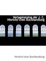Verlagskatalog Der J. C. Hinrichsachen Buchhandlung