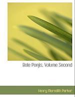 Bole Ponjis, Volume Second af Henry Meredith Parker
