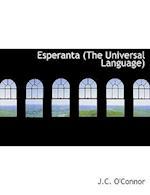 Esperanta (the Universal Language) af J. C. O'Connor