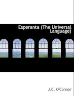 Esperanta (the Universal Language) af J. C. O'Connor