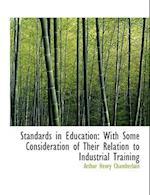 Standards in Education af Arthur Henry Chamberlain