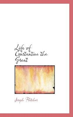 Life of Constantine the Great
