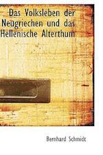 Das Volksleben Der Neugriechen Und Das Hellenische Alterthum