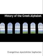 History of the Greek Alphabet af Evangelinus Apostolides Sophocles