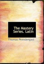 The Mastery Series. Latin (Large Print Edition)