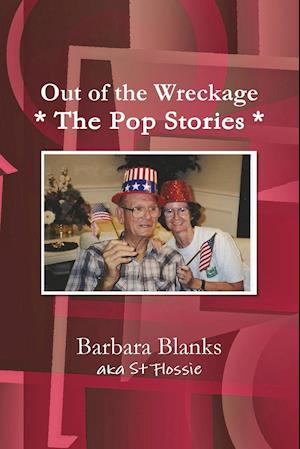 Out of the Wreckage: The Pop Stories