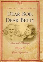 Dear Bob, Dear Betty af Elizabeth C. Wright