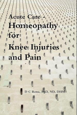 Acute Care - Homeopathy for Knee Injuries and Pain