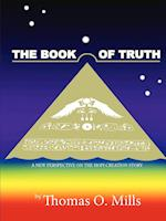 The Book of Truth a New Perspective on the Hopi Creation Story af Thomas Mills