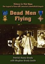 Dead Men Flying af Meghan Brady Smith, Patrick Henry Brady